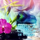 Música Clásica de Yoga – Músicas Suaves para Corpo & Mente, Paz de Espirito, Fundo Músical para Serenidade e Harmonia, Relajación y Meditar by Santuário de Relajación
