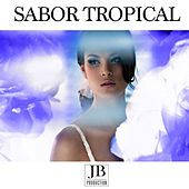 Sabor Tropical by Various Artists