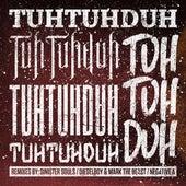 Tuh Tuh Duh Tuh Tuh Duh Tuh Tuh Duh RMX EP by Various Artists