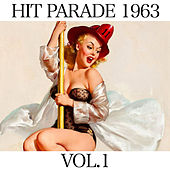Hit Parade 1963 Vol. 1 by Various Artists