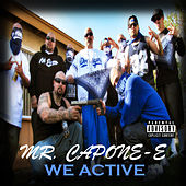We Active - Single by Mr. Capone-E