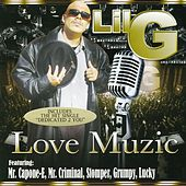 Love Muzic by Lil G