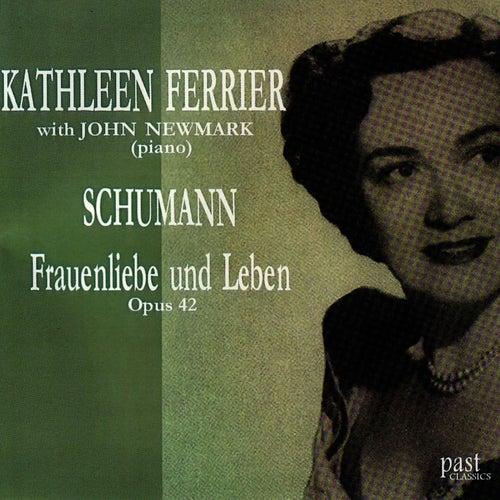 Schumann: Frauenliebe Und Leben Opus 42 von Kathleen Ferrier