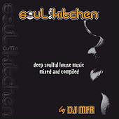 Soul Kitchen (Continuous Mix) by DJ MFR