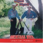Mientras Viva by Miguel Y Miguel