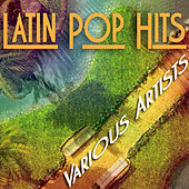 Latin Pop Hits by Various Artists