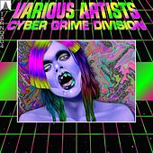 Cyber Grime Division by Various Artists