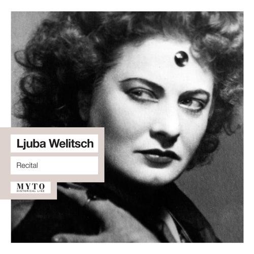 Ljuba Welitsch Recital by Ljuba Welitsch