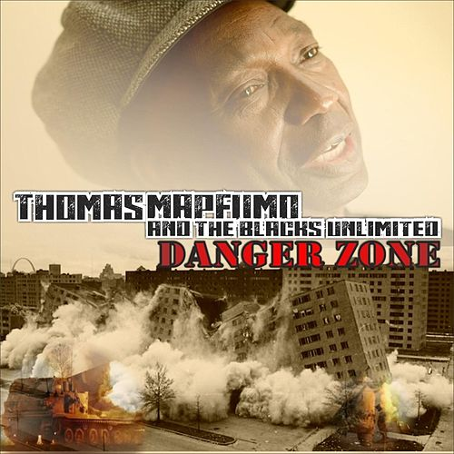Danger Zone by Thomas Mapfumo and The Blacks Unlimited