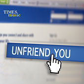 Unfriend You by Various Artists