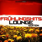 Frühlingshits - Lounge Edition by Various Artists
