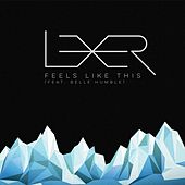 Feels Like This by Lexer