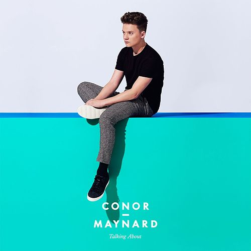 Talking About EP by Conor Maynard