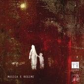 Musica E Regime by Stefano Zanobini Ensemble Alraune
