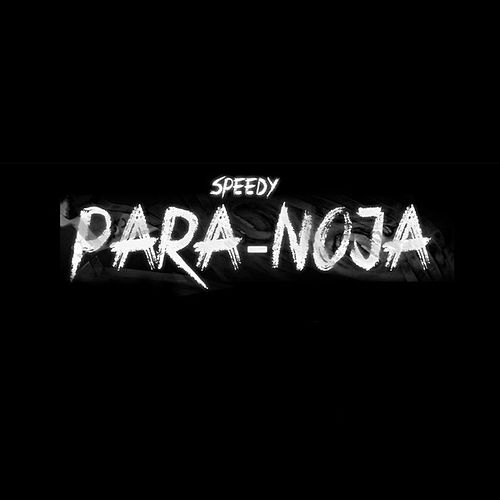 Para-Noja - Single by Speedy