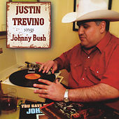 Justin Trevino Sings Johnny Bush by Justin Trevino