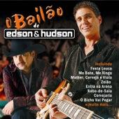 O Bailão de Edson & Hudson by Edson & Hudson