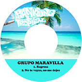 Regresa by Grupo Maravilla