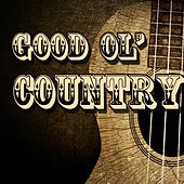 Good Ol' Country by Various Artists