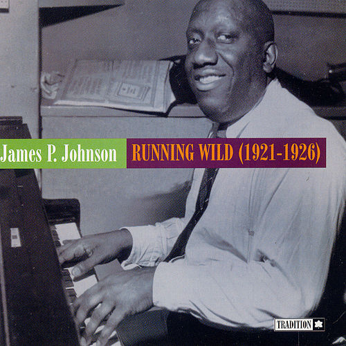 Running Wild by James P. Johnson