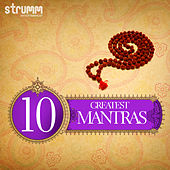 10 Greatest Mantras by Various Artists
