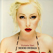 Mood Swings by Victoria Hart