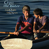 Cross The Water by Grey Larsen