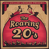 The Roaring 20's by Grilled Lincolns