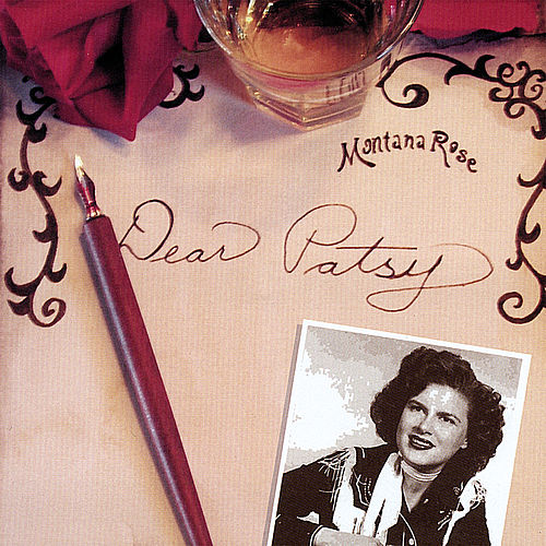 Dear Patsy by Montana Rose