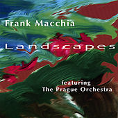 Landscapes by Frank Macchia