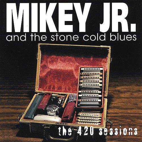 The 420 Sessions by Mikey Junior