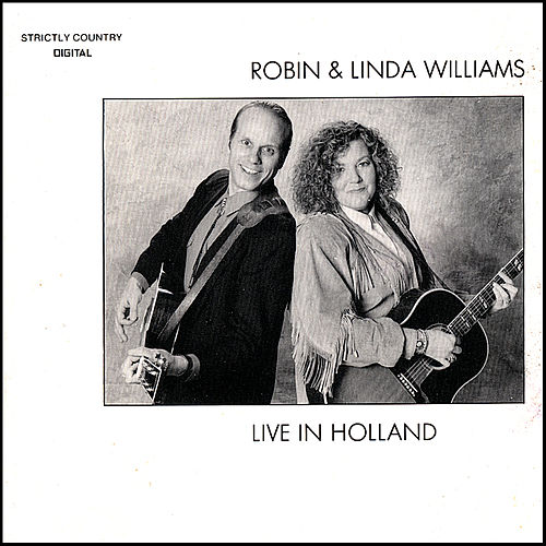 Live In Holland by Robin & Linda Williams