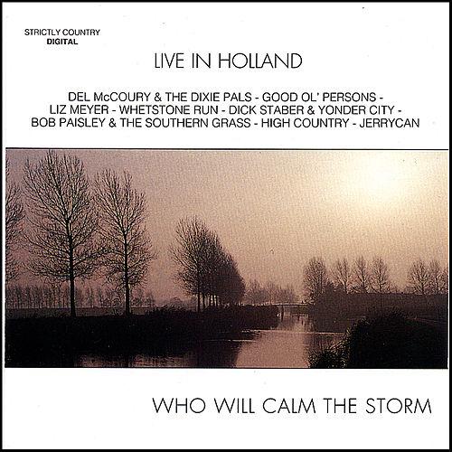 Who Will Calm the Storm by Various Artists