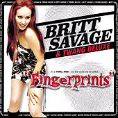 Fingerprints by Britt Savage