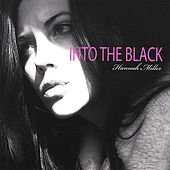 Into the Black by Hannah Miller