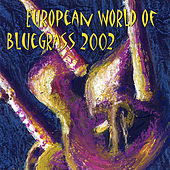 European World of Bluegrass 2002 by Various Artists