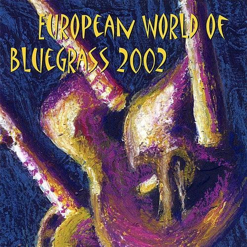European World of Bluegrass 2002 by Various Artists