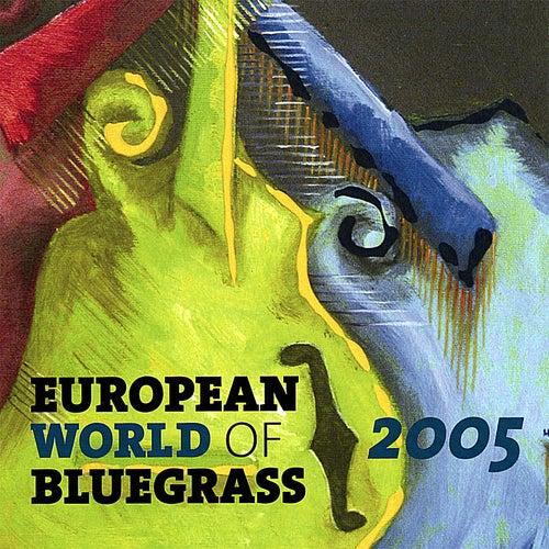 European World of Bluegrass 2005 by Various Artists