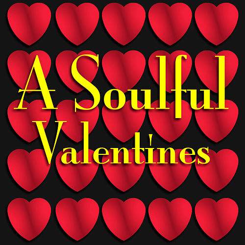A Soulful Valentines by Various Artists