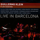 Live In Barcelona by Guillermo Klein
