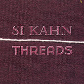 Threads by Si Kahn