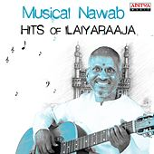 Musical Nawab: Hits of Ilaiyaraaja by Various Artists