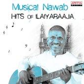 Musical Nawab: Hits of Ilaiyaraaja by Various Artists