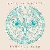 Strange Bird by Natalie Walker