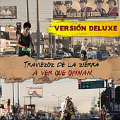 A Ver Que Opinan (Version Deluxe) by Traviezoz de la Zierra