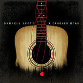A Crooked Road by Darrell Scott