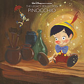 Walt Disney Records The Legacy Collection: Pinocchio by Various Artists