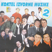Koktel izvorne muzike 2 by Various Artists