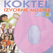 Koktel izvorne muzike 6 by Various Artists