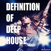 Definition of Deep House by Various Artists